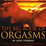 The Big Book of Orgasms 69 Sexy Stories