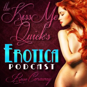 The Kiss Me Quick's Podcast