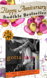 Gotta Have It: 69 Stories of Sudden Sex 1 Year Anniversary