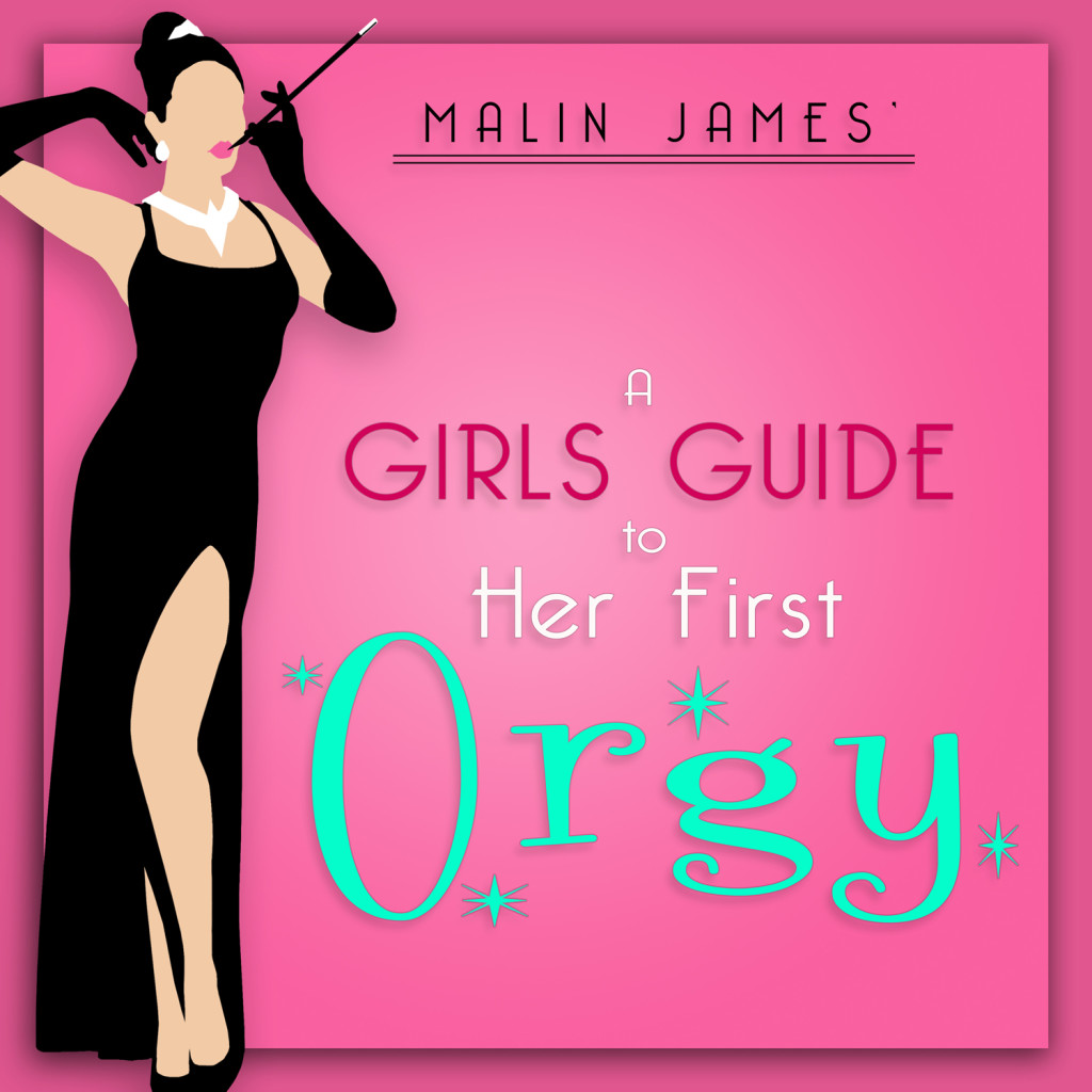 Girls Guide To Her First Orgy 1500x 1500