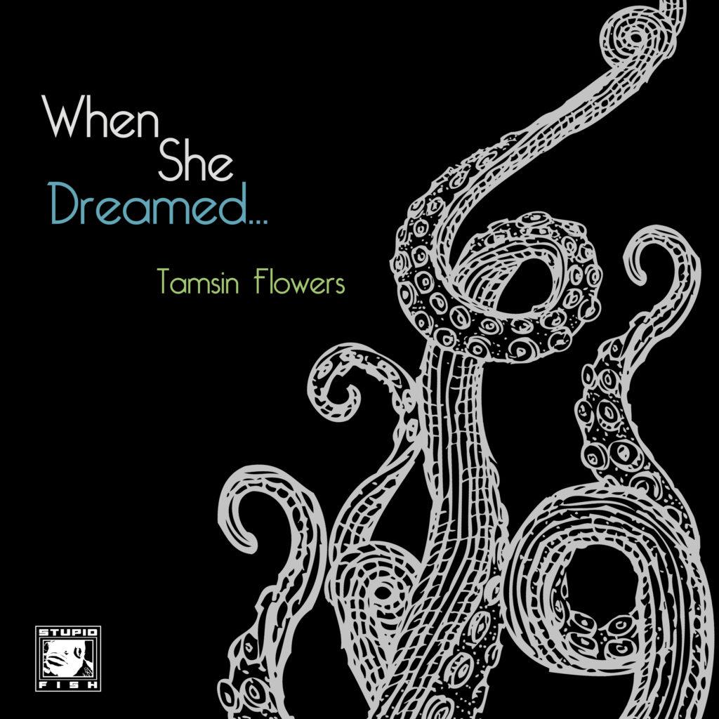 When She Dreamed...